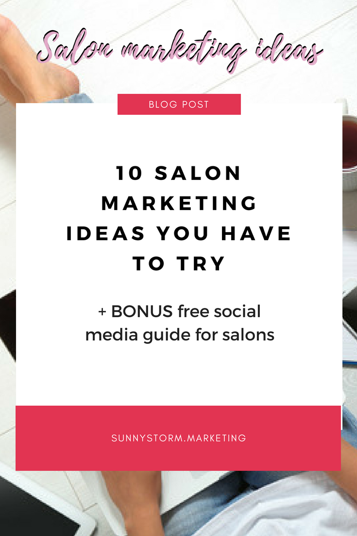 10 marketing ideas your salon probably isn't doing (but ...