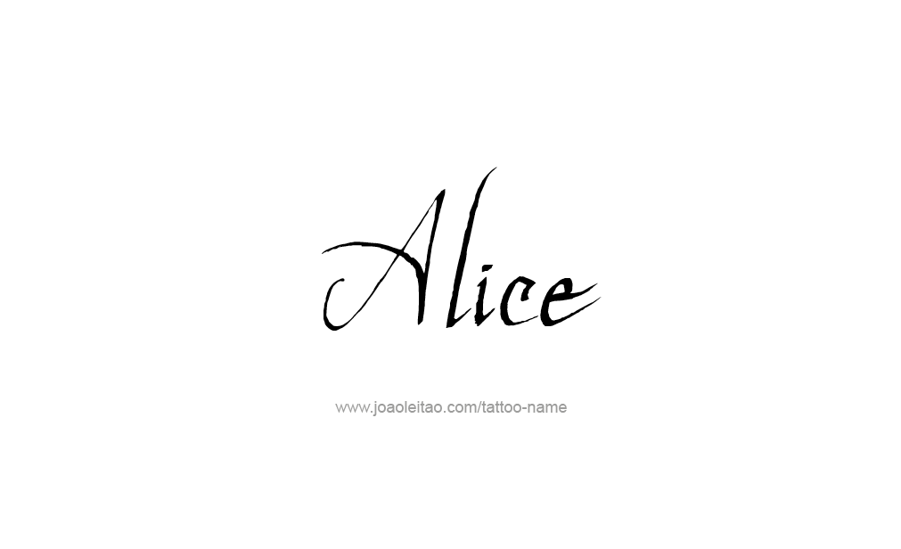 Alice Name Tattoo Designs Name Tattoos Alice Name Name Tattoo