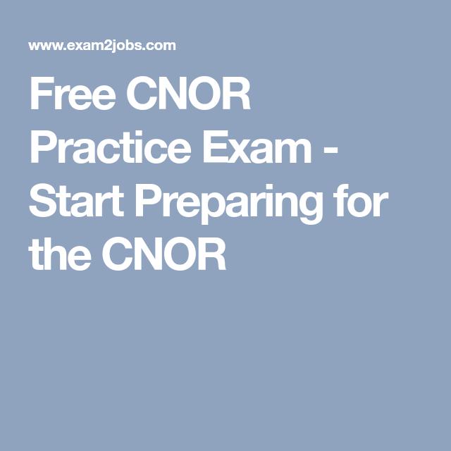exam practice cnor