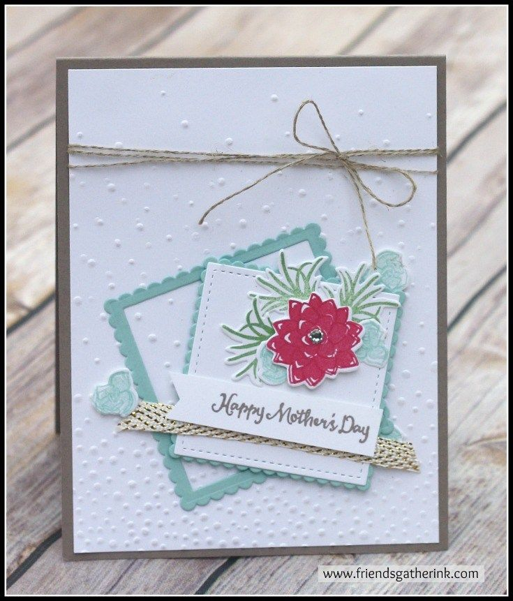 """Mother's Day Card using the """"Oh So Succulent"""" stamp set by Stampin' Up!"""