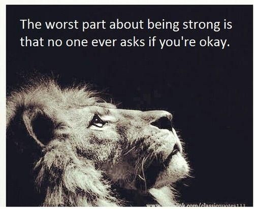 The Worst Part About Being Strong Inspirational Quotes For