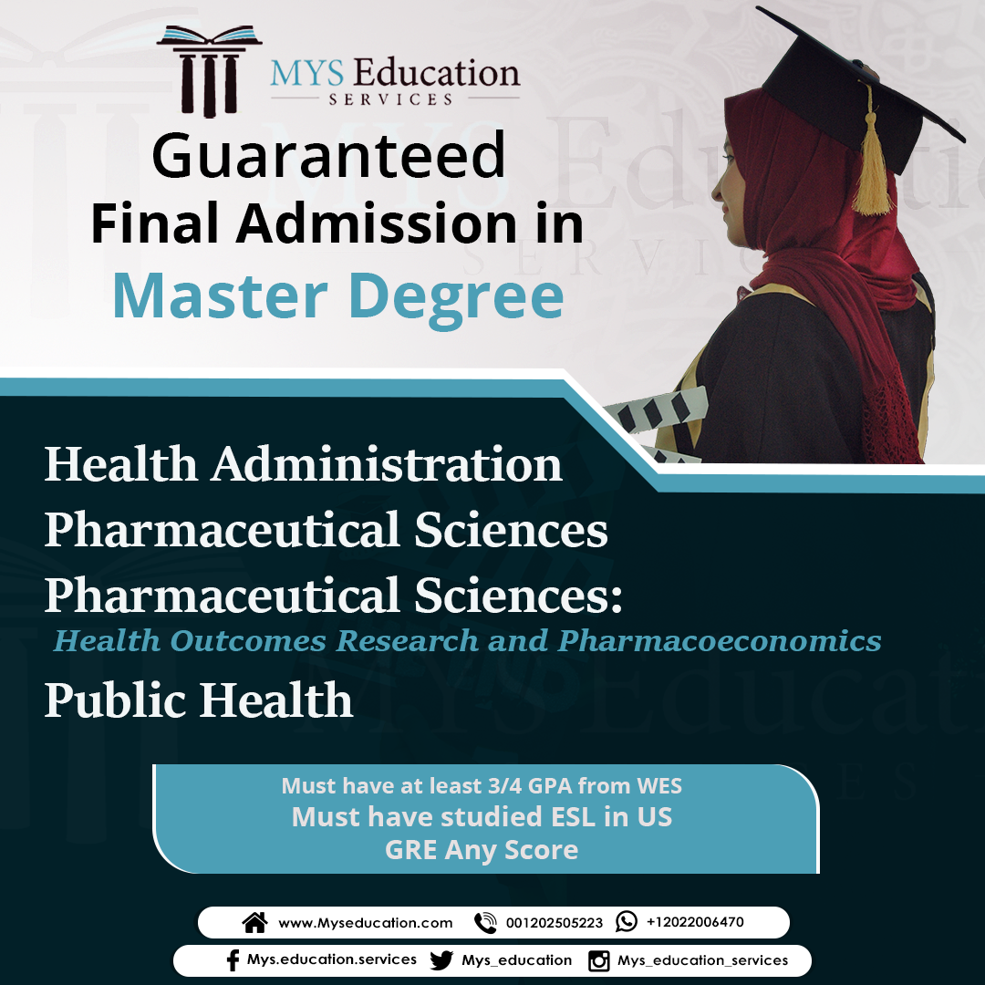 Guaranteed Final Admission In Master S Degree Health Administration Pharmaceutical Sciences Pharmaceut Health Administration Administration Masters Degree