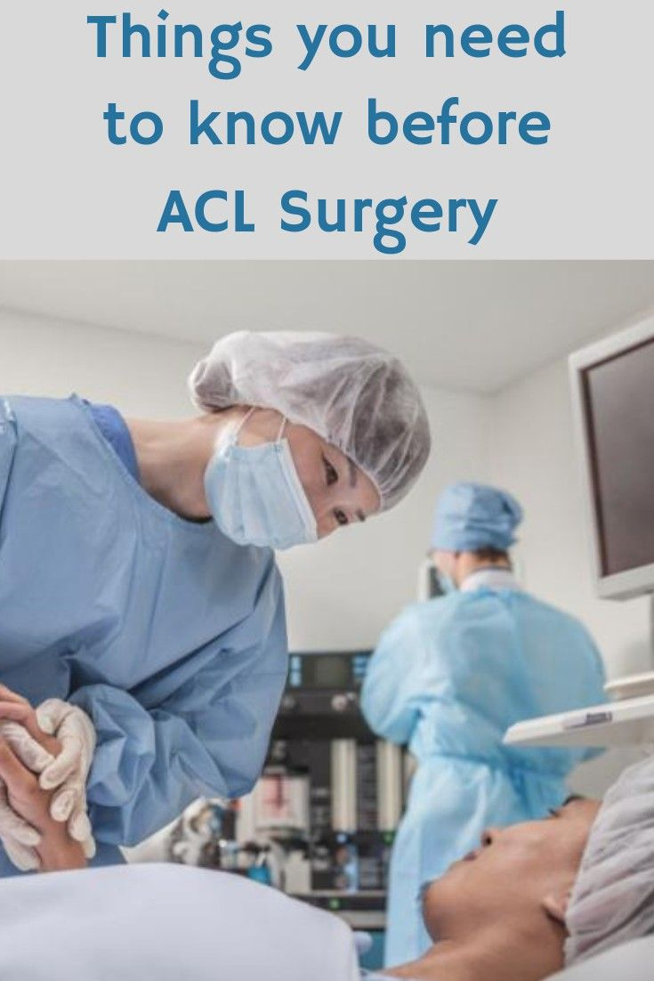 5 things you need to know before your acl surgery acl