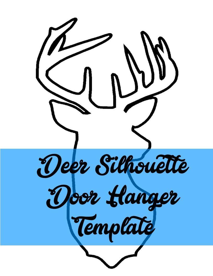 Deer Silhouette Door Hanger TEMPLATE | Door Hangers | Pinterest