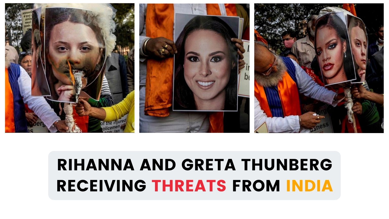 Why Rihanna and Greta Thunberg receiving threats from India