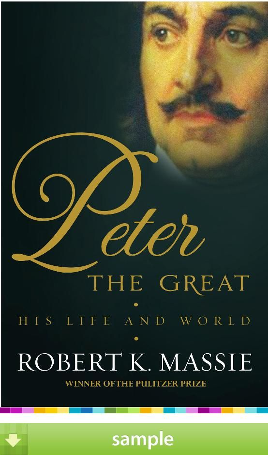 Peter The Great By Robert K Massie Download A Free Ebook
