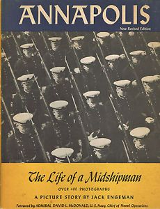 Annapolis The Life Of A Midshipman Usna United States Naval