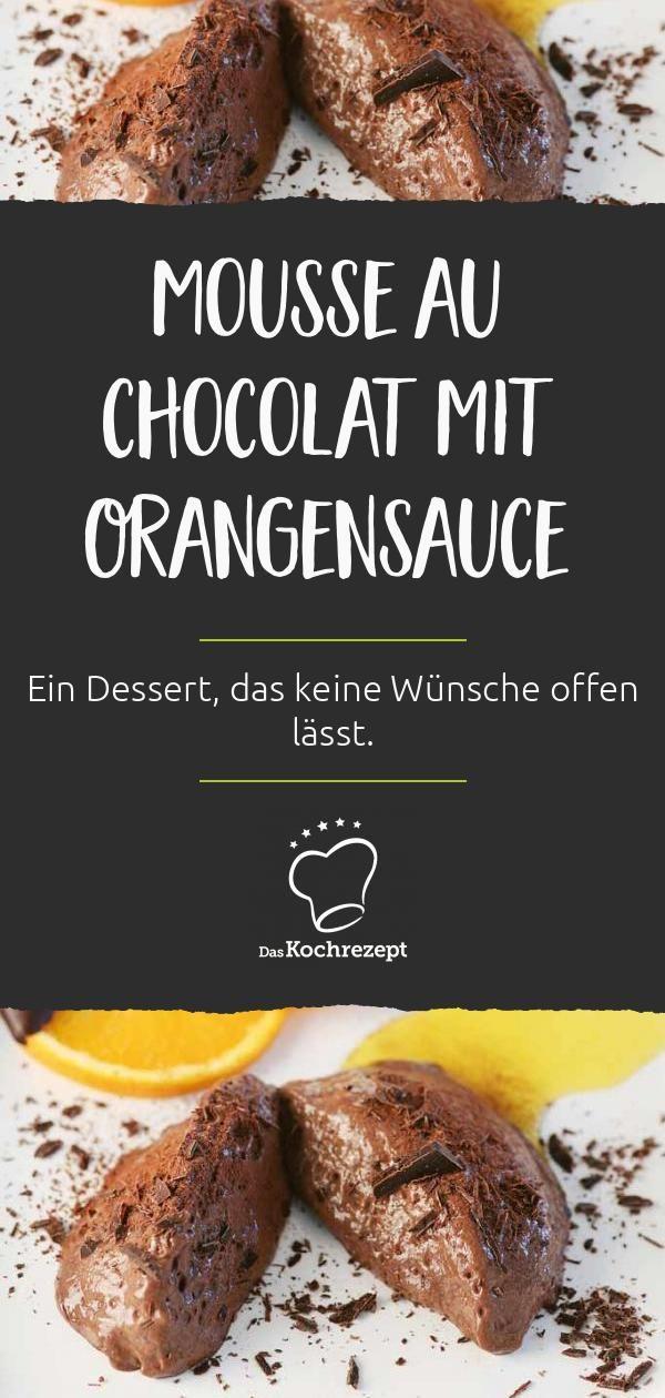 Mousse au chocolat mit Orangensauce