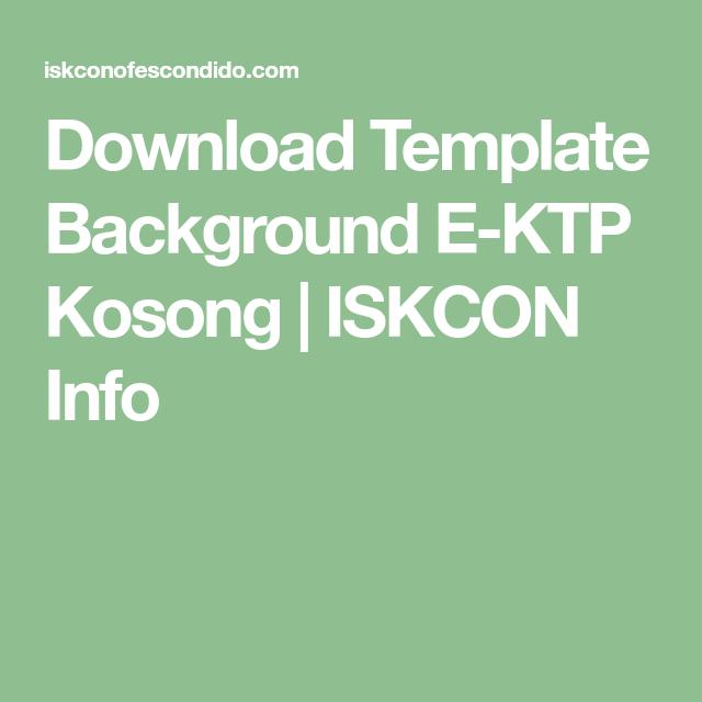 Download Template Background E Ktp Kosong Iskcon Info Template Kartu Nama Cv Kreatif