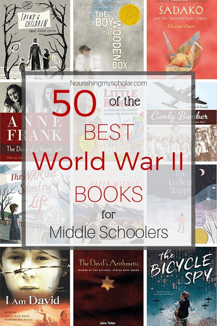50 of The Best World War II Books for Middle Schoolers ~ Nourishing My Scholar
