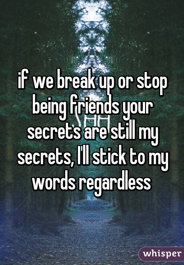 A friend secret being mature
