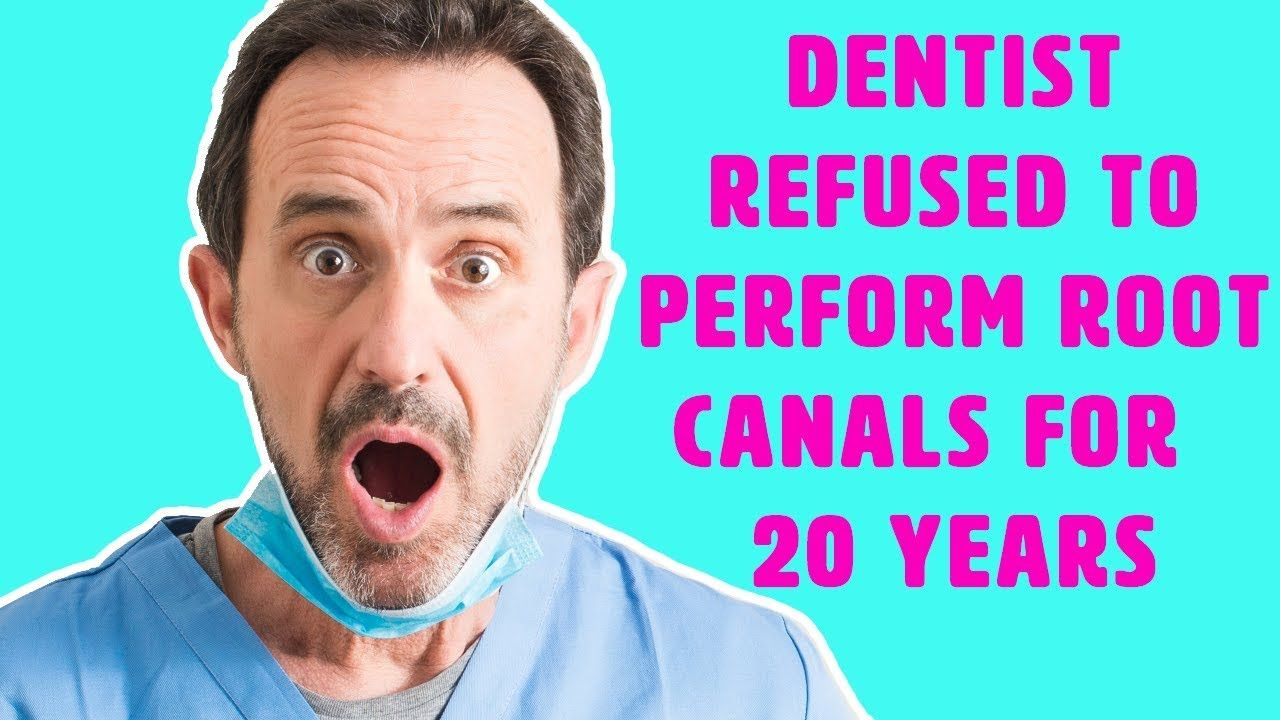 Why This Dentist Refuses To Perform Root Canals Root