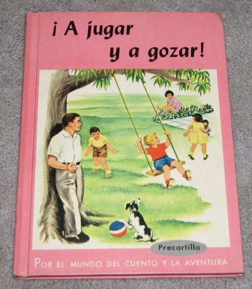 1960 a jugar y a gozar childrens spanish primer early reader 1960 a jugar y a gozar childrens spanish primer early reader beautiful color pictures fandeluxe Gallery
