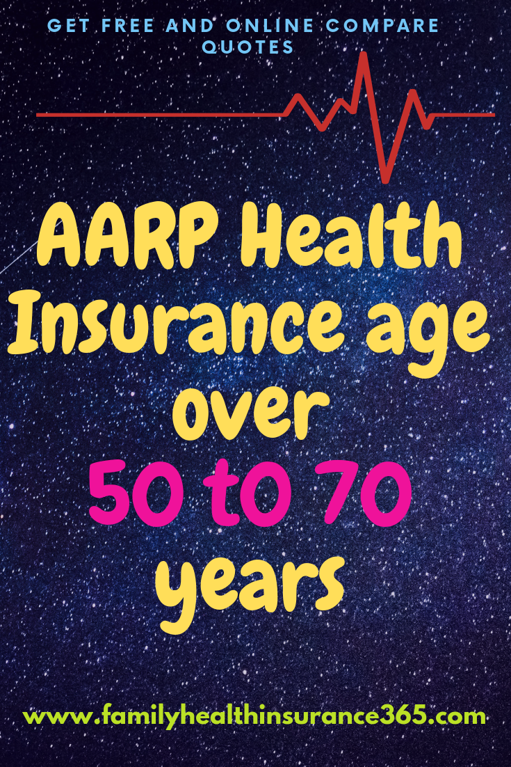 Aarp Health Insurance Age Over 50 T0 70 Years No Waiting Period