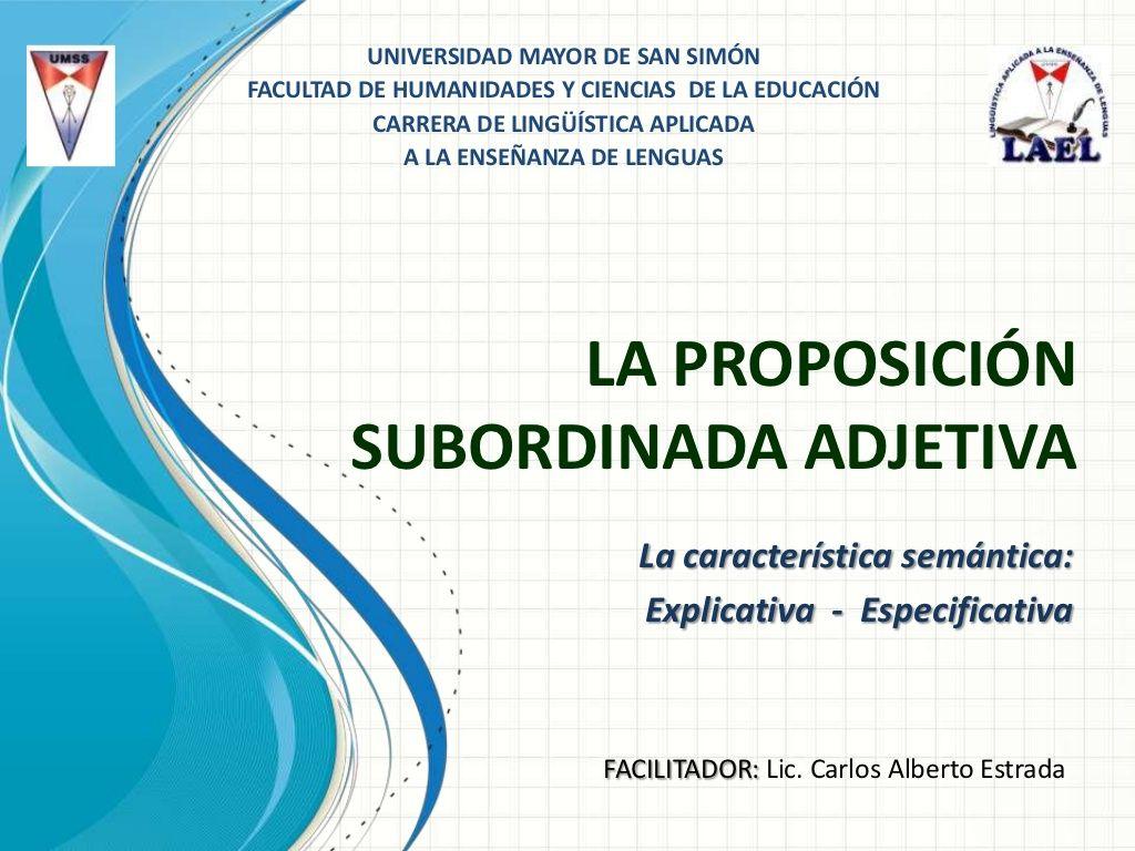 La proposición subordinada-adjetiva-no-restrictiva y restrictiva ...