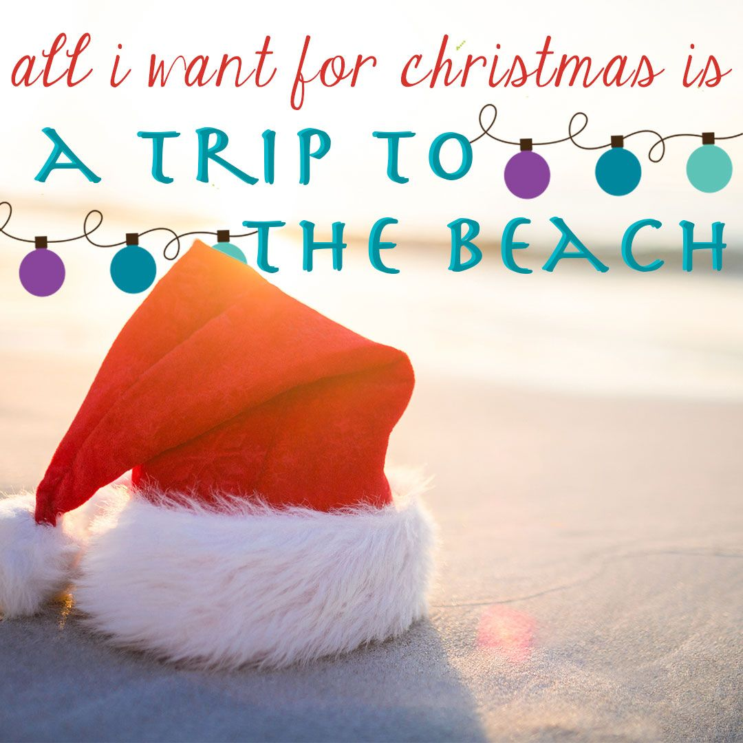 All I Want For Christmas Is A Trip To The Beach North Carolina Beach Vacation Beach Christmas Pictures Beach Fun