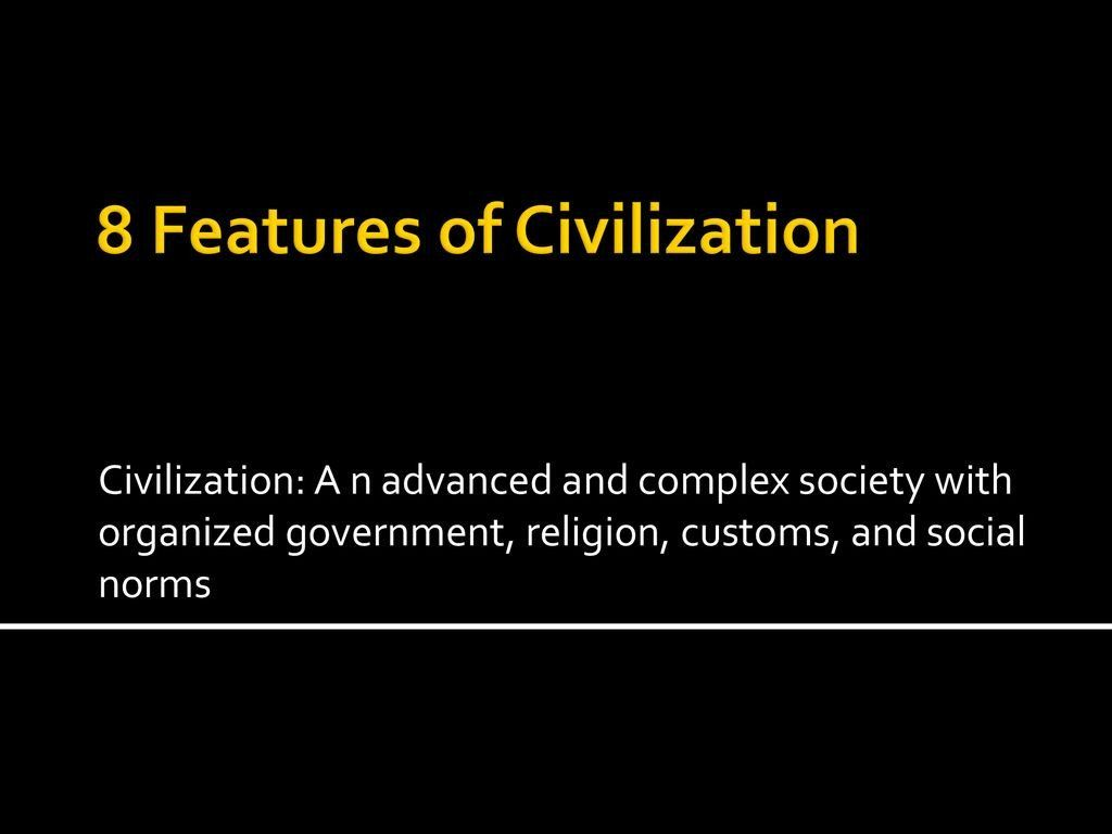 8 Features Of Civilization Worksheet 8 Features Of Civilization Ppt Worksheets Civilization Worksheet Template