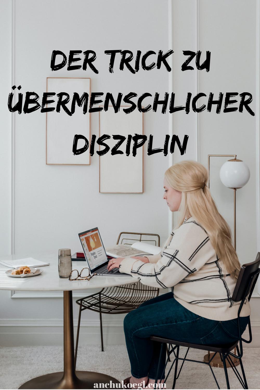 Disziplin lernen: 3 simple aber effektive Tipps für mehr Selbstdisziplin