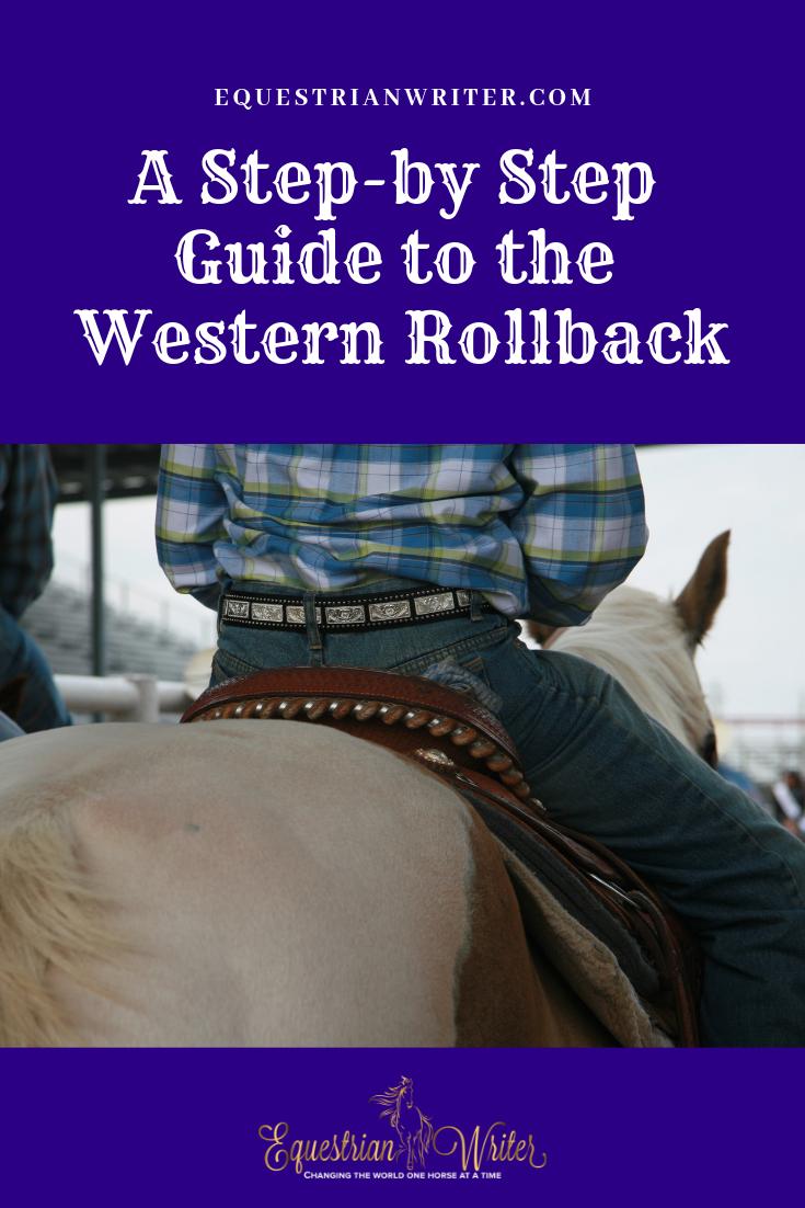 Teaching the Western Rollback Horse training, Horse