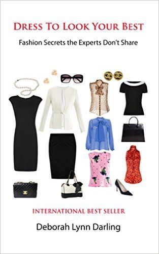 Dress to Look Your Best: Fashion Secrets the Experts Don't Share - Kindle edition by Deborah Lynn Darling. Self-Help Kindle eBooks @ Amazon.com.