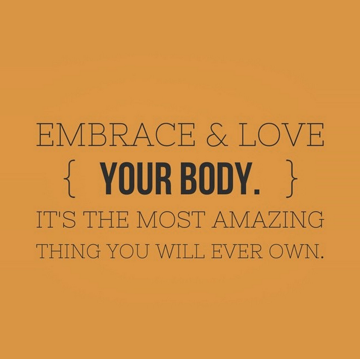 Embrace And Love Your Body Quotes Pilates Pilateslovers Cute