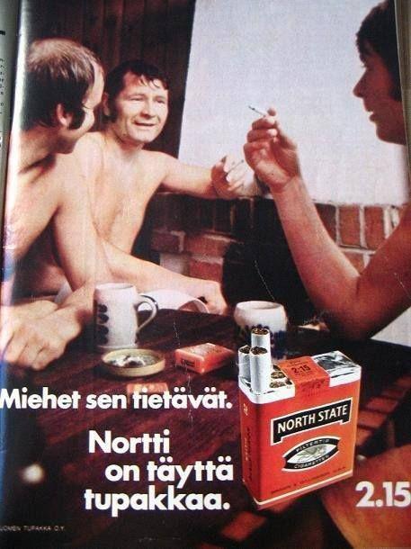 ennen sitä mainostettii röökiä ilman mittää noottia.