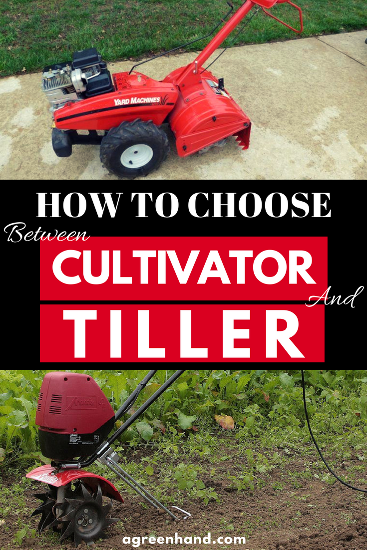 How Do You Choose Between Cultivator And Tiller Garden Tools