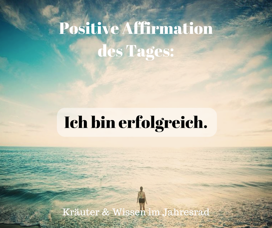 Positive Affirmationen und Motivationssprüche für jeden ...