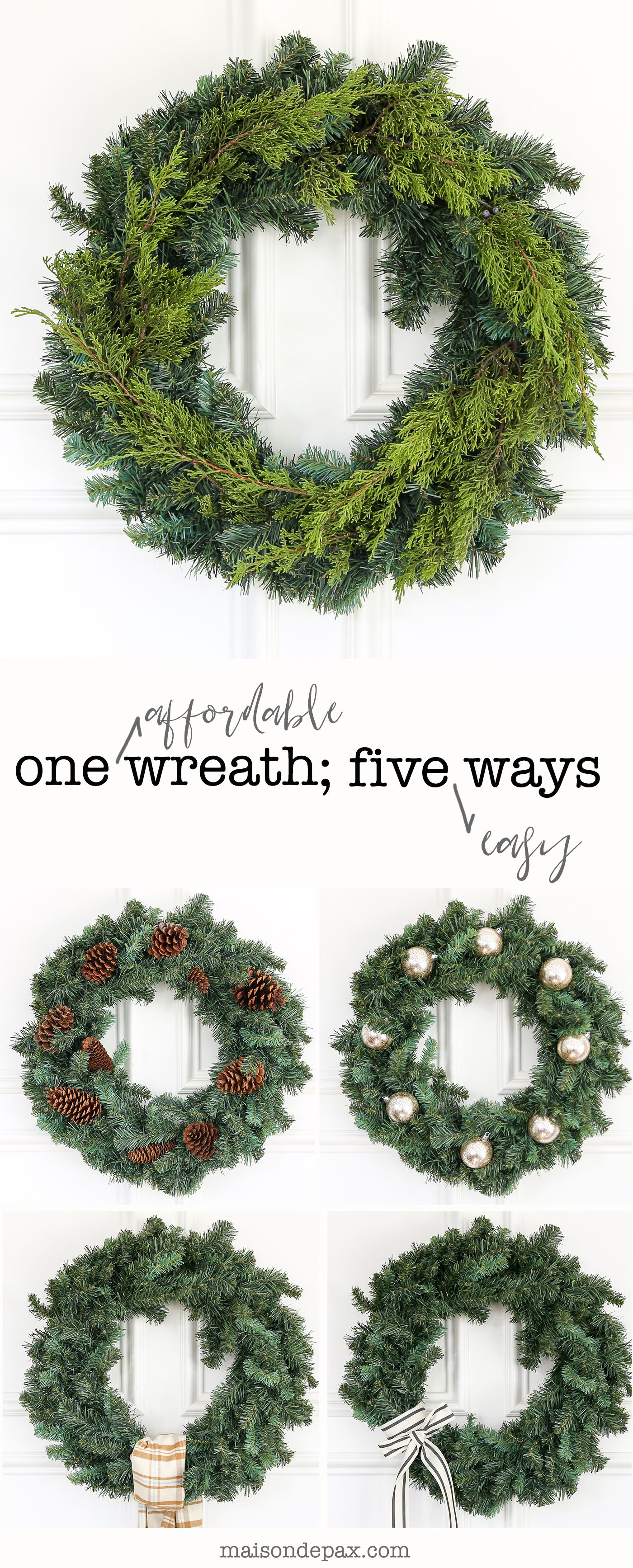 1 Affordable Wreath, 5 Easy Ways | Christmas | Pinterest | Wreaths ...