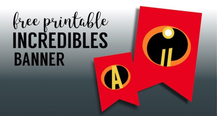 Incredibles Theme Party Banner Free Printable Incredibles Party