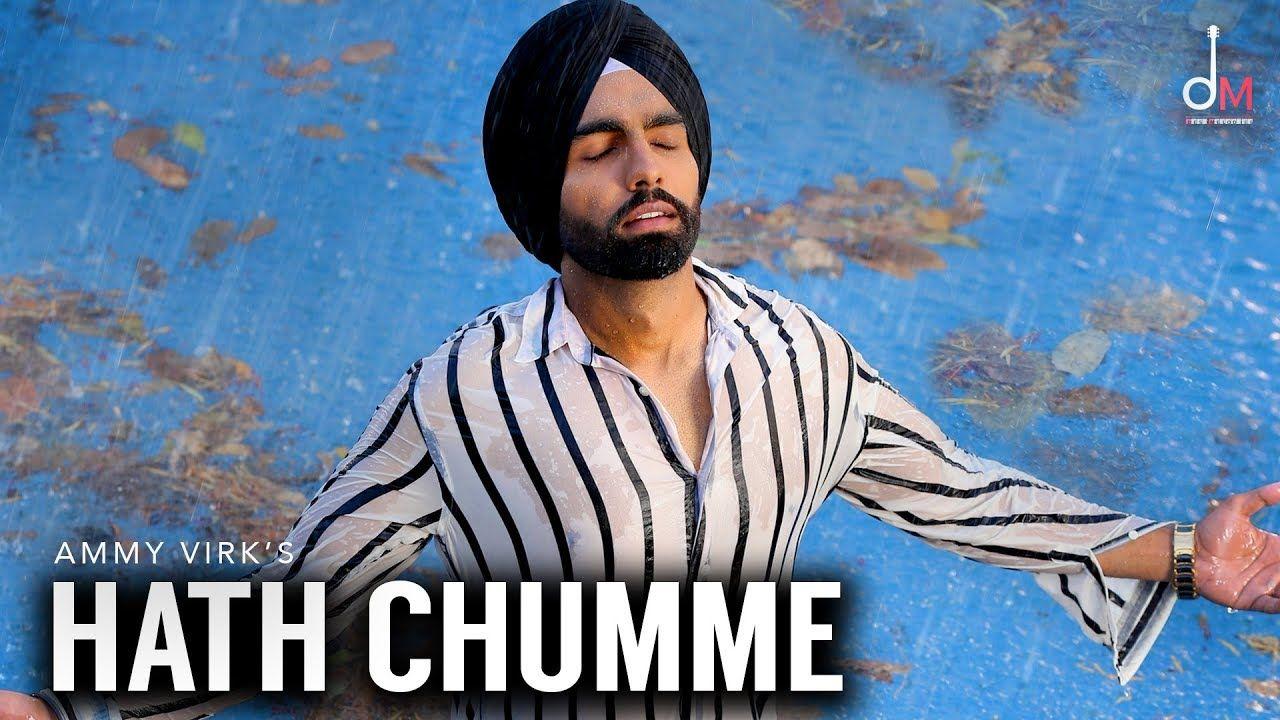 Hath Chumme Ammy Virk Official Video B Praak Jaani Arvindr Khair Ammy Virk Song Lyrics Lyrics