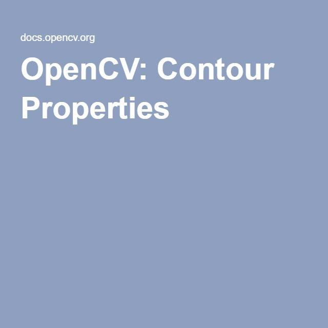 OpenCV: Contour Properties   openCV   Contour