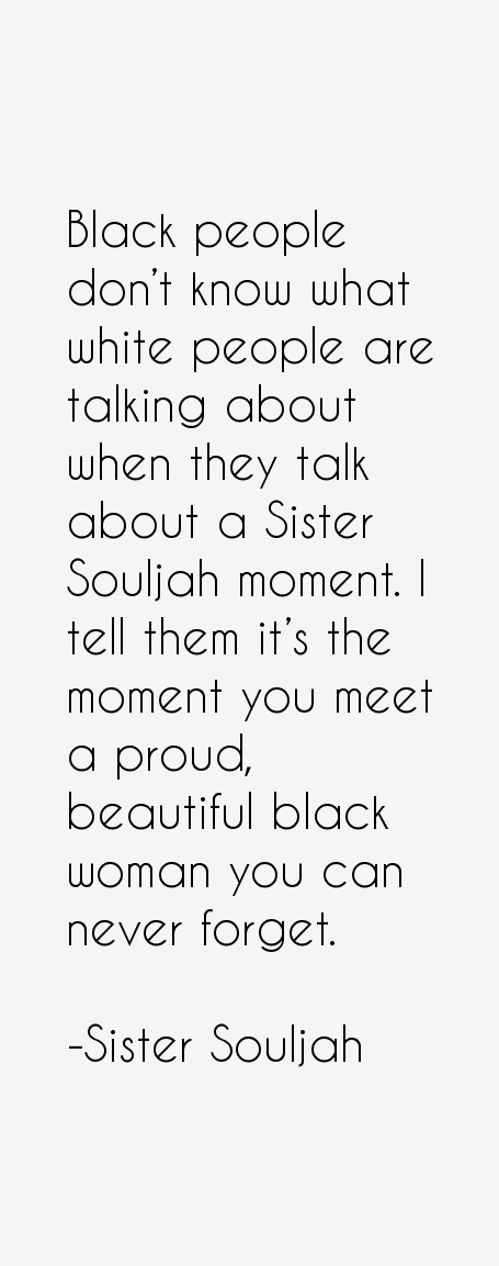 Sister souljah quotes 24812g 4551153 righteous pinterest sister souljah quotes 24812g 4551153 fandeluxe Image collections