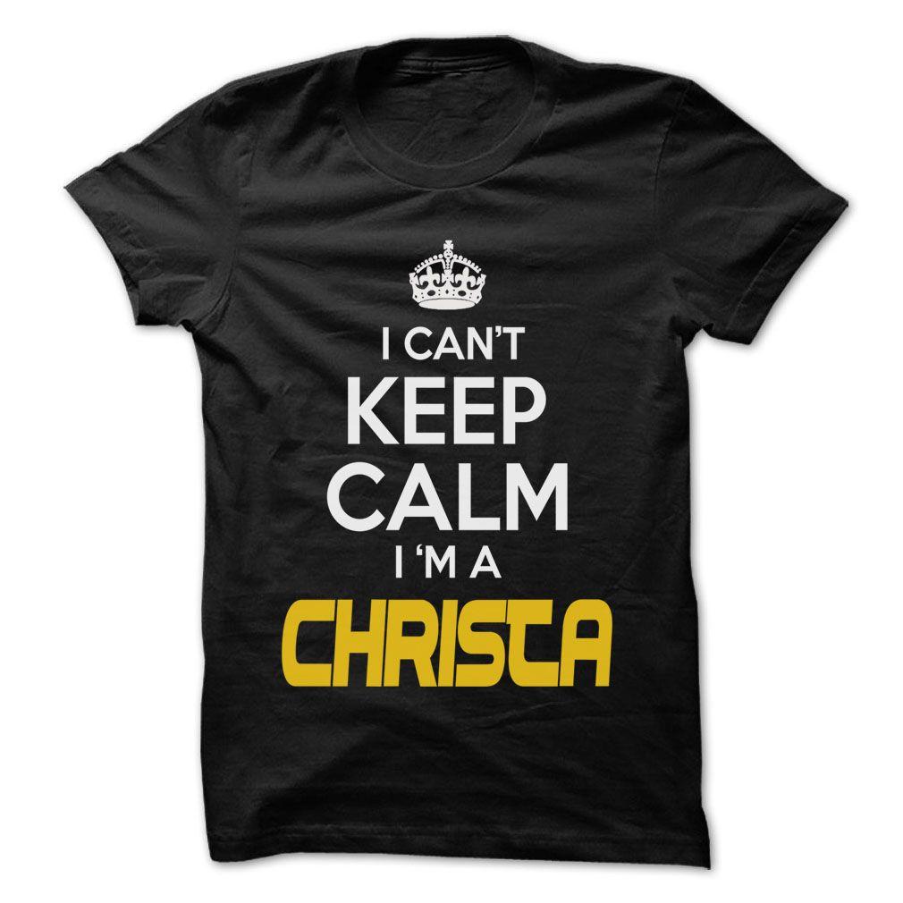 (Tshirt Cool Deals) Keep Calm I am CHRISTA Awesome Keep Calm Shirt Top Shirt design Hoodies Tees Shirts