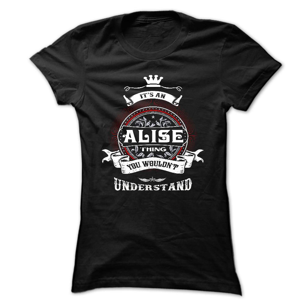Popular Tshirt name tags ALISE ITS A ALISE THING YOU ...