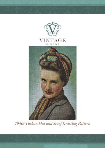 awesome  How to knit a 1940s style Turban Hat & Scarf from odds and ends of yarn.