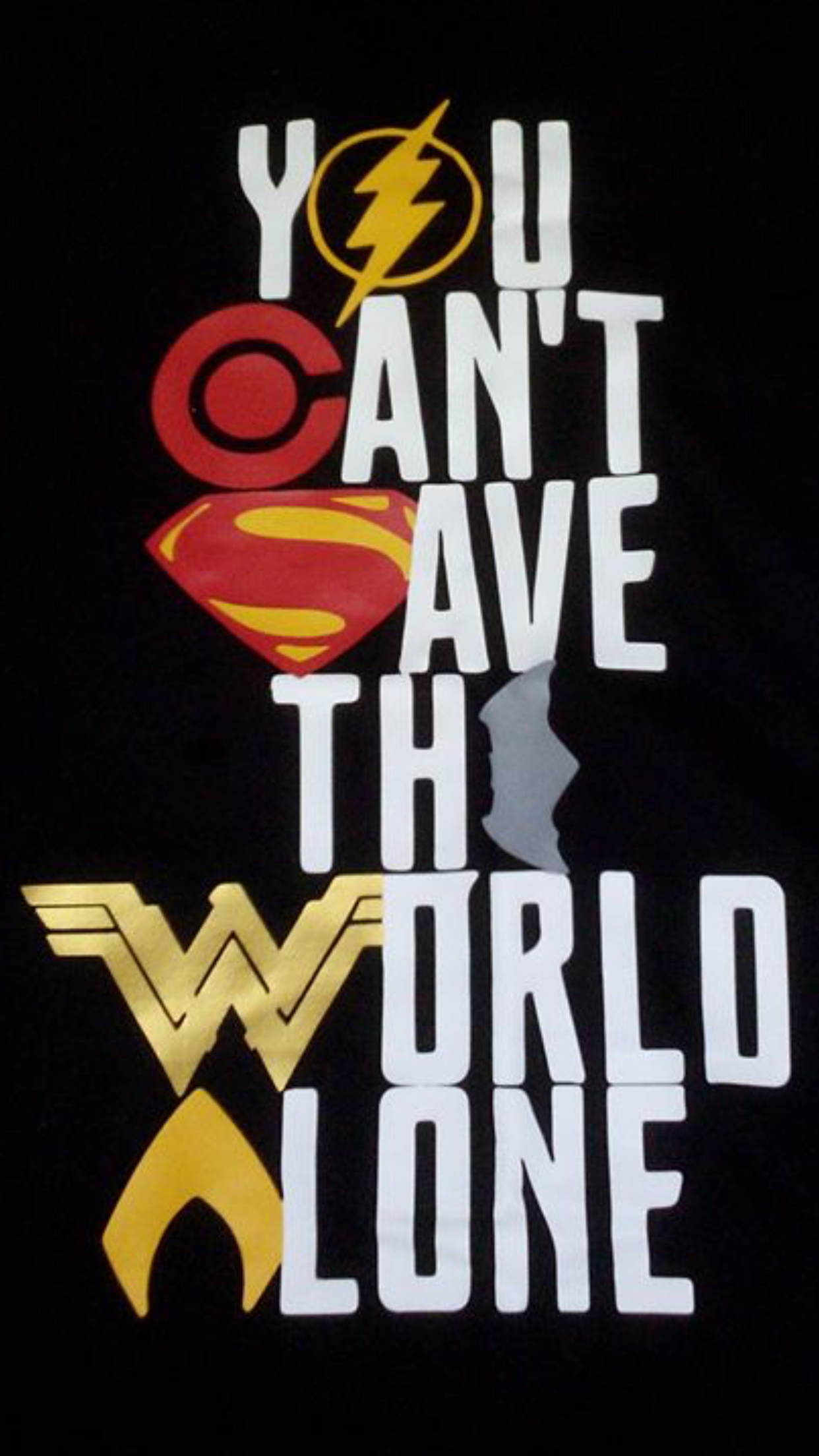 You Can T Save The World Alone Justice League Logo Superhero Quotes Justice League Artwork