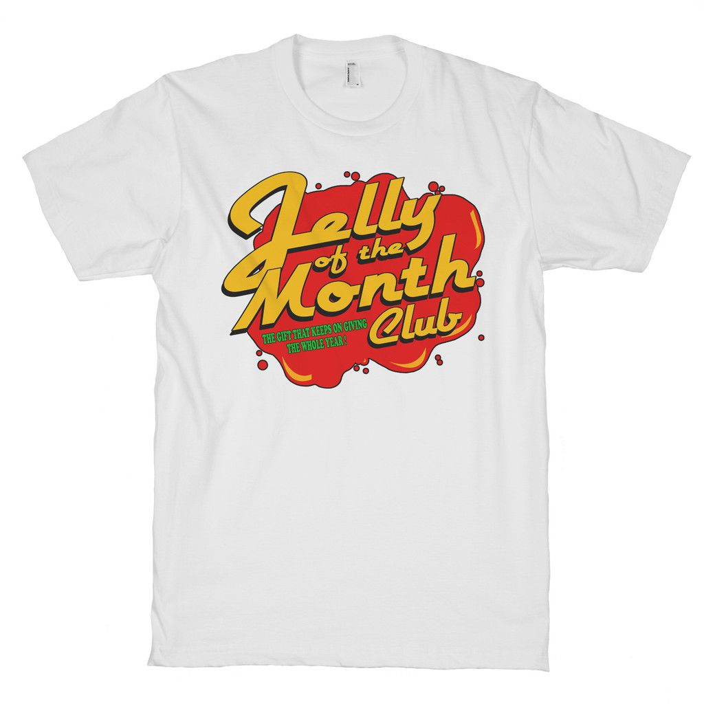 Jelly Of The Month Club $24. #xmas #jellyofthemonthclub #funny | Month club, Club shirts, Mens tops