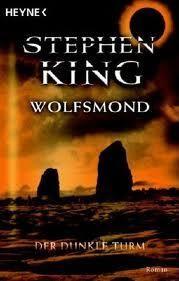 Wolfsmond Von Stephen King Booklikes Com Books Wolf Mond Der Dunkle Turm Fantasy Bucher