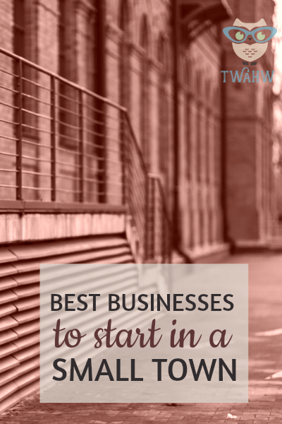 Great Business Ideas For Those Living In A Small Town And With Limited Budget