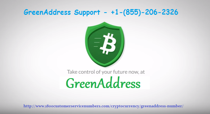 GreenAddress Support Number 1(855)2062326 Phone