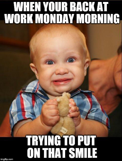 Monday Morning Face Humour Funny Funny Monday Memes Work Humor Funny Kids