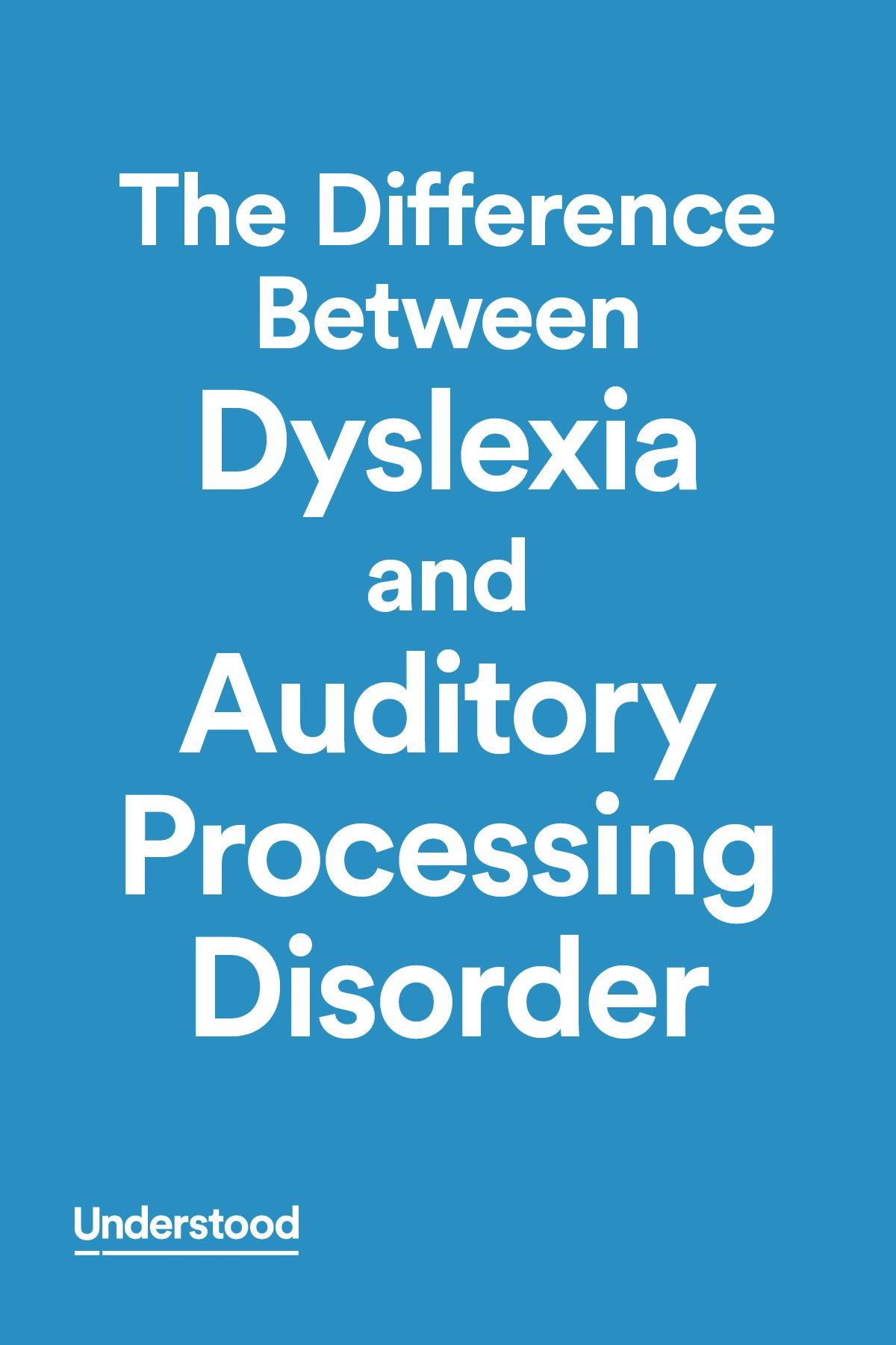 The Difference Between Dyslexia And Auditory Processing Disorder