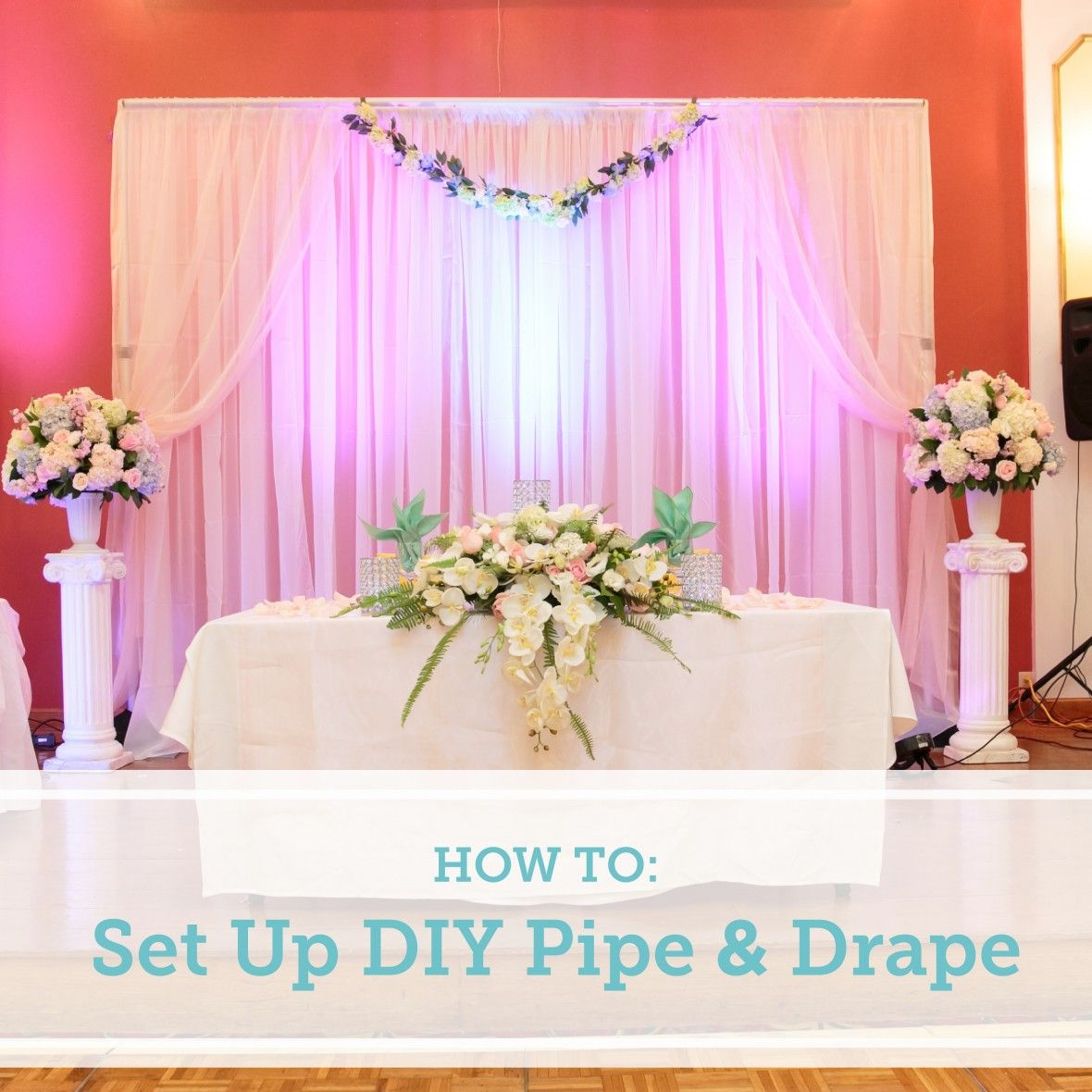 How To Set Up a DIY Wedding Backdrop | Wedding, Flower and Backdrops
