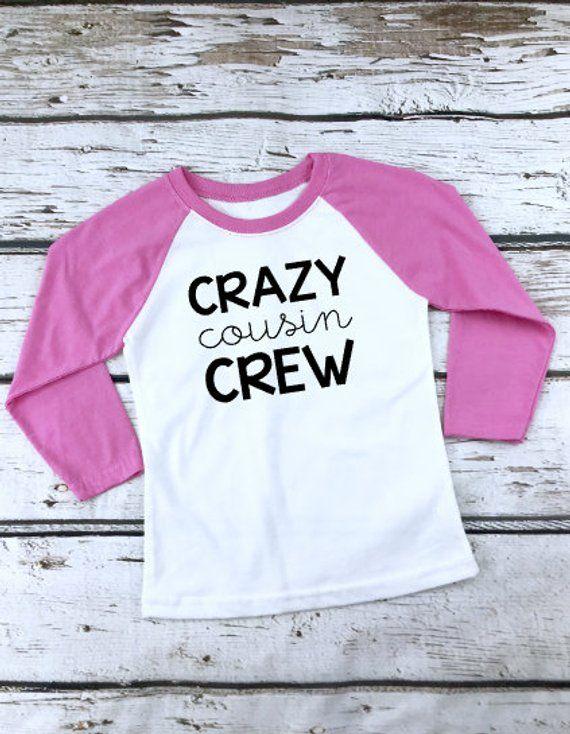 a45c2171307 Cousin Crew Shirts - Matching Shirt for Cousins - Crazy Cousin Crew ...