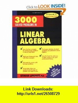 3 000 solved problems in linear algebra 9780070380233 seymour
