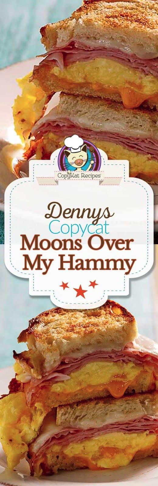 Insanely Tasty Copycat Denny's Moon Over My Hammy Recipe