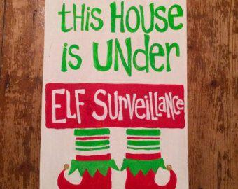 Christmas elf surveillance sign for fun festive holiday decor or