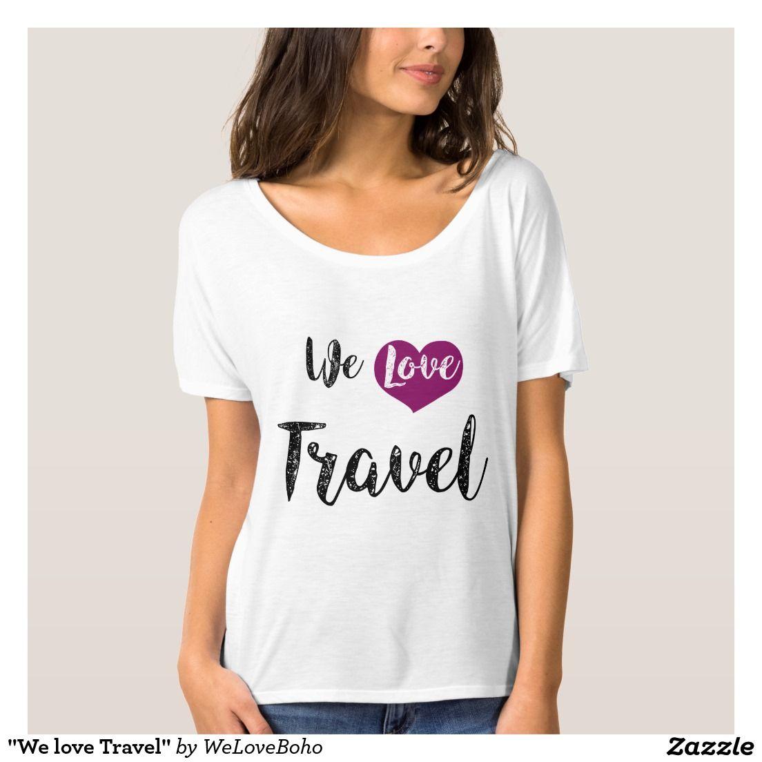 """We love Travel "" $27.50"