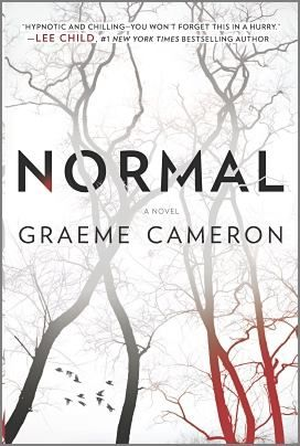#CoverThursday - coming April 2015 NORMAL by Graeme Cameron He lives in your community, in a nice house with a well-tended garden. He shops in your grocery store, bumping shoulders with you and apologizing with a smile. He drives beside you on the highway, politely waving you into the lane ahead of him.  What you don't know is that he has an elaborate cage built into a secret basement under his garage.  HERE ► http://bit.ly/1KsuNdk #HarlequinBooks